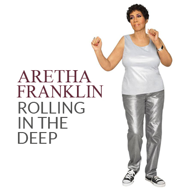 Aretha Franklin - Rolling In The Deep