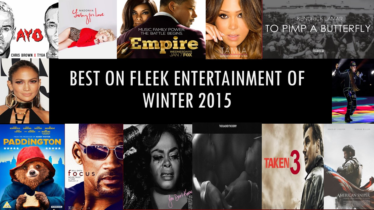 Best On Fleek Entertainment of Winter 2015